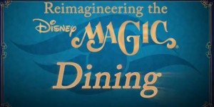 Disney Magic New Dining Experiences