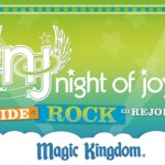 Magic Kingdom Night of Joy Ride Rock Rejoice