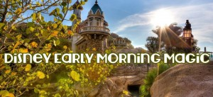 disneyearlymorningmagic